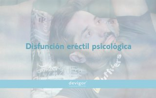 Disfunción eréctil psicológica